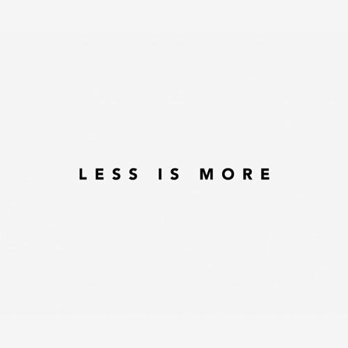 menos é mais